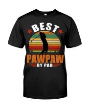 Best Pawpaw By Par Classic T-Shirt front