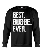 New - Best Bubbe Ever Crewneck Sweatshirt thumbnail