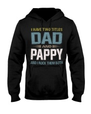 I have two titles Dad and Pappy - RV10 Hooded Sweatshirt thumbnail