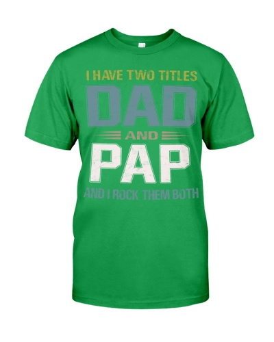 I have two titles Dad and Pap - RV10