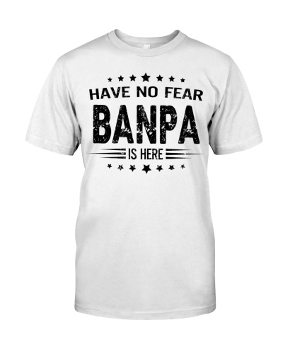 Have no fear -Banpa is here