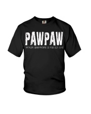 Pawpaw because Grandfather is for old guys Youth T-Shirt thumbnail