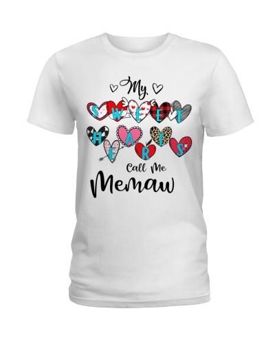 My Sweet hearts call me Memaw