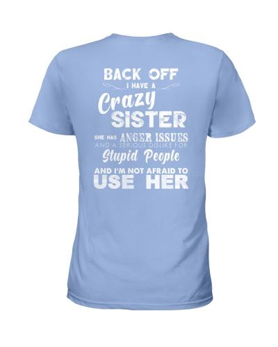 Back off i have a crazy sister