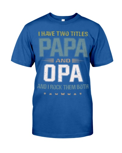 I have two titles Papa and Opa - RV10