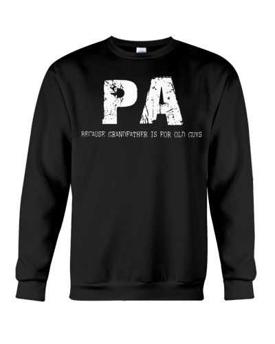 Pa because Grandfather is for old guys