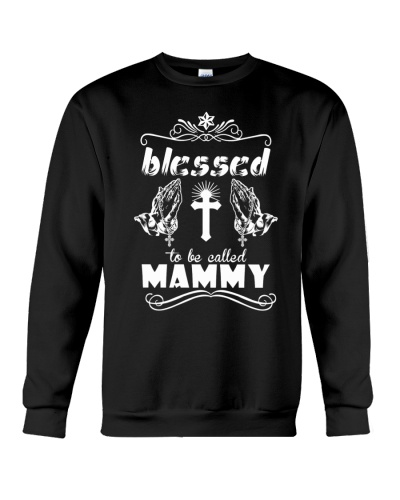 Blessed to be called mammy  prays
