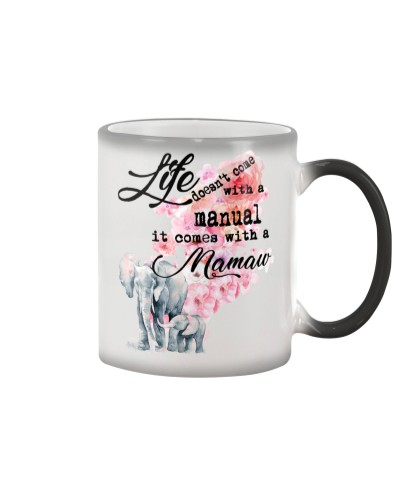 Life comes with Mamaw