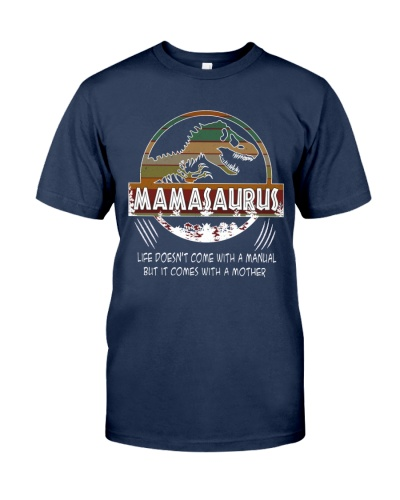 Life comes with a mamasaurus