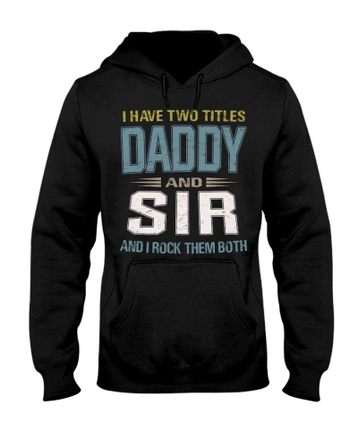 I have two titles Daddy and Sir - RV10
