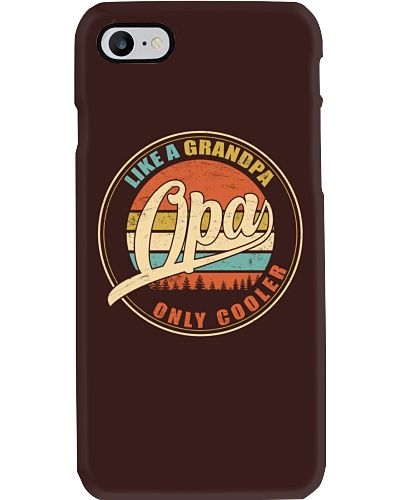 Like a Grandpa - Opa only cooler