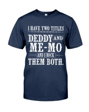 Two titles Dad and Me-Mo - V1 Classic T-Shirt front
