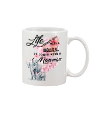 Life comes with mawmaw Mug front