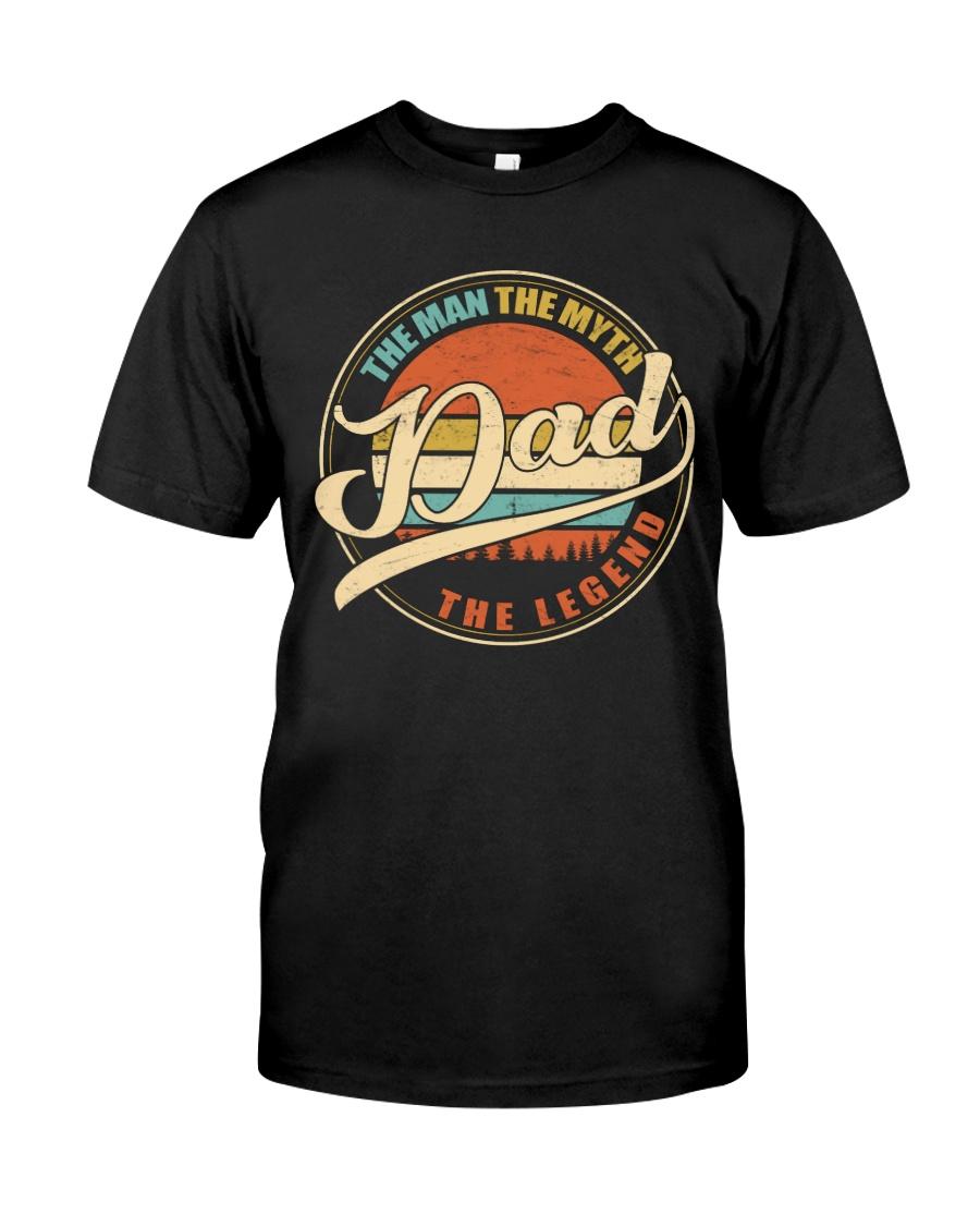 Dad - The Man - The Myth Classic T-Shirt
