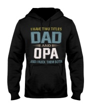 I have two titles Dad and Opa - RV10 Hooded Sweatshirt tile