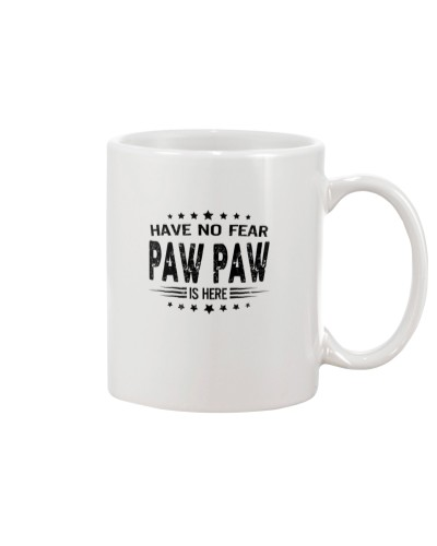 Have no fear - paw paw is here - BL