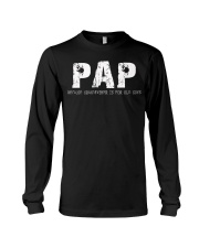 Pap because Grandfather is for old guys Long Sleeve Tee thumbnail