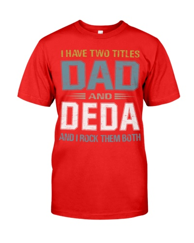 I have two titles Dad and Deda - RV10