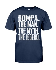 Bompa- The Man - The Myth - V2 Classic T-Shirt front