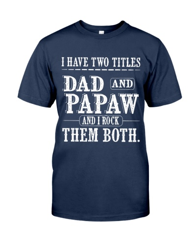 Two titles Dad and Papaw - V1