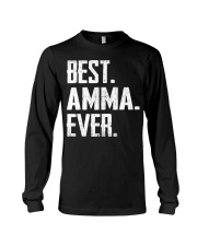 New - Best Amma Ever1 Long Sleeve Tee thumbnail