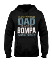 I have two titles Dad and Bompa - RV10 Hooded Sweatshirt thumbnail