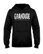 Grandude because Grandfather is for old guys Hooded Sweatshirt thumbnail