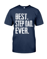 Best Step Dad Ever - V1 Classic T-Shirt front