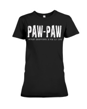 paw-paw Because Grandfather is for old guys Premium Fit Ladies Tee thumbnail
