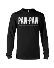 paw-paw Because Grandfather is for old guys Long Sleeve Tee thumbnail