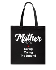 Mother Loving Caring The Legend Tote Bag thumbnail