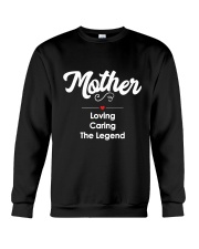 Mother Loving Caring The Legend Crewneck Sweatshirt thumbnail