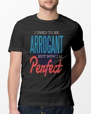 I Used To Be Arrogant Classic T-Shirt lifestyle-mens-crewneck-front-13