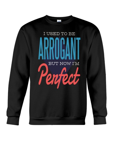 I Used To Be Arrogant