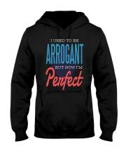 I Used To Be Arrogant Hooded Sweatshirt thumbnail
