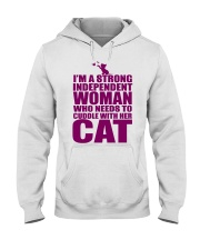 I'm A Strong Independent Woman  Hooded Sweatshirt thumbnail