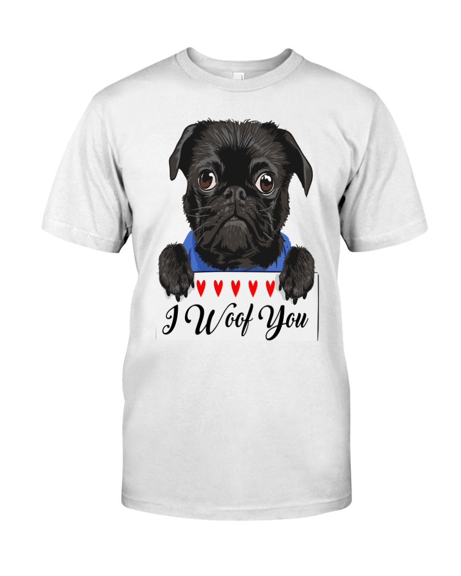 Pug I Woof You   Classic T-Shirt