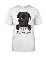 Pug I Woof You   Classic T-Shirt front