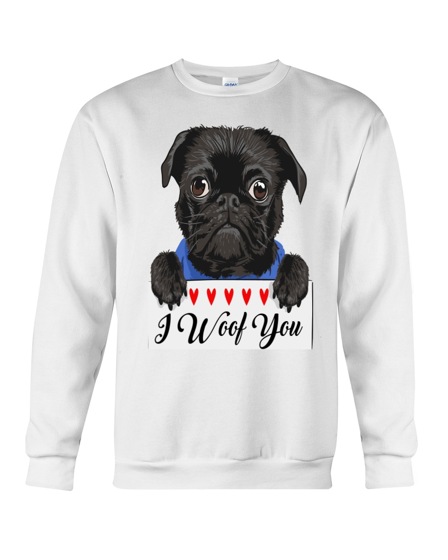 Pug I Woof You   Crewneck Sweatshirt