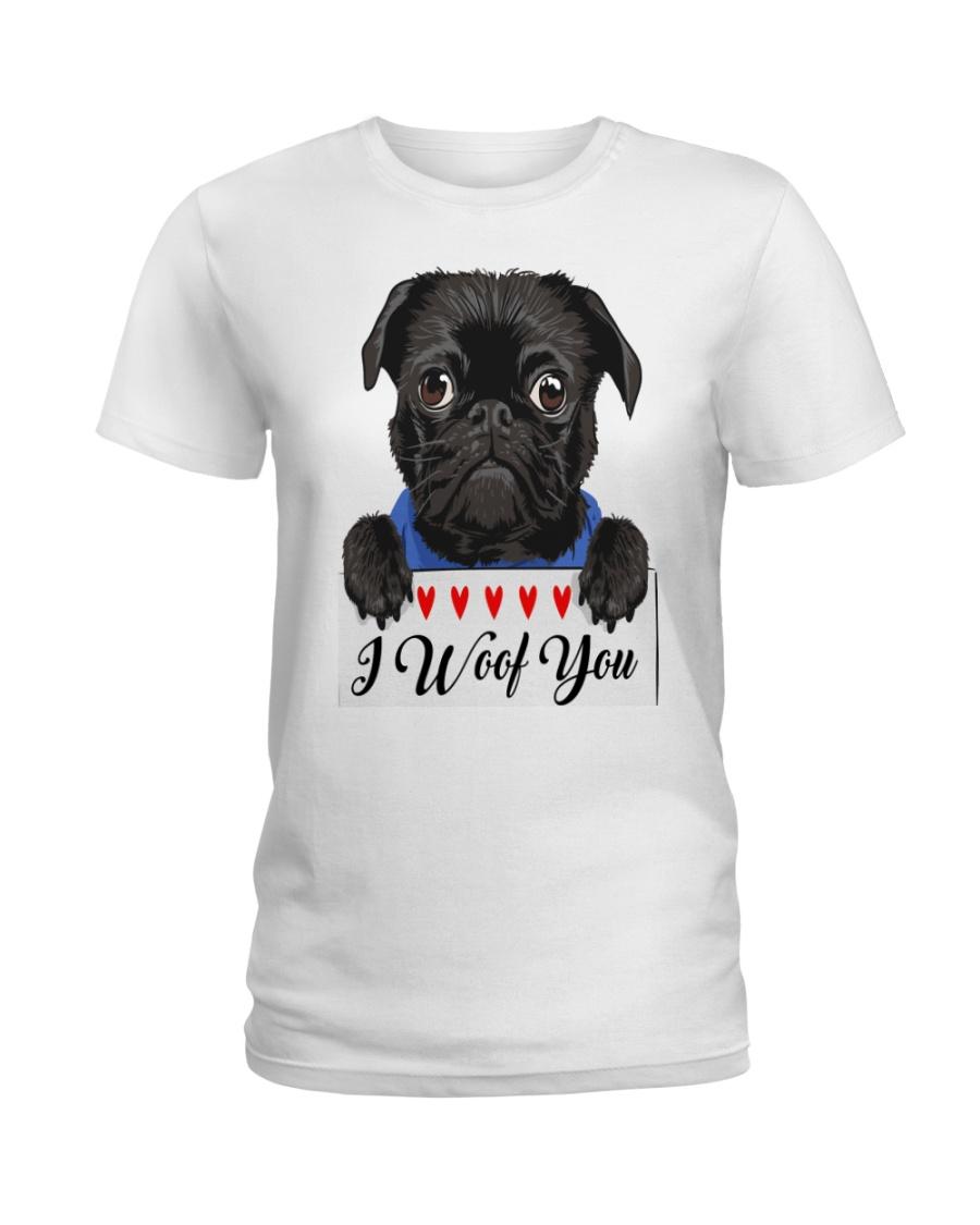 Pug I Woof You   Ladies T-Shirt