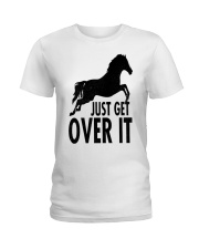Just Get Over It  Ladies T-Shirt thumbnail
