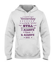 I Love You  Hooded Sweatshirt tile