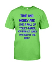 Time And Money Classic T-Shirt front