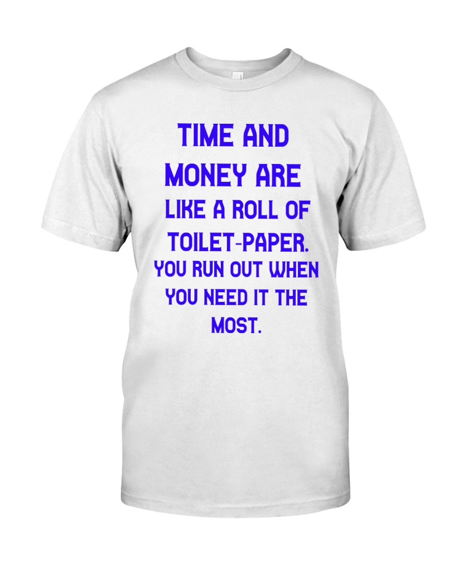 Time And Money Classic T-Shirt