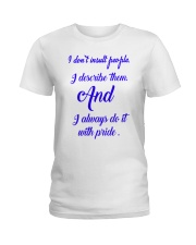 I don't insult people Ladies T-Shirt thumbnail