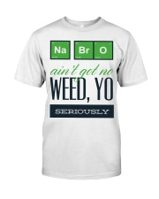 NA Bro  Classic T-Shirt front