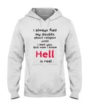 I always had my doubts Hooded Sweatshirt thumbnail