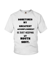 Sometimes my greatest Youth T-Shirt front