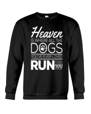 Dogs In Heaven  Crewneck Sweatshirt thumbnail