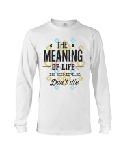 The Meaning Of Life 1 Long Sleeve Tee thumbnail